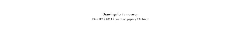 D_2011_DrawingsForiMoveon_13